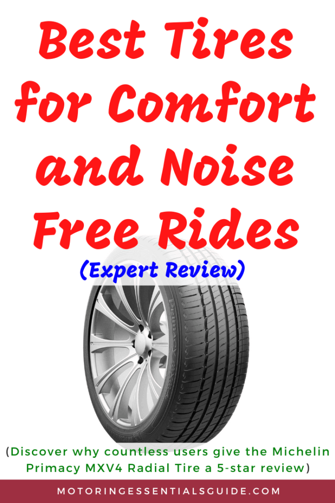A reviewed list of the best tires for smooth quiet ride, best tires for road noise, best tire for comfort and noise, best tires for low road noise