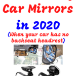 10 Best Baby Mirrors for a Car with no Headrest (Read this before you buy)-2020