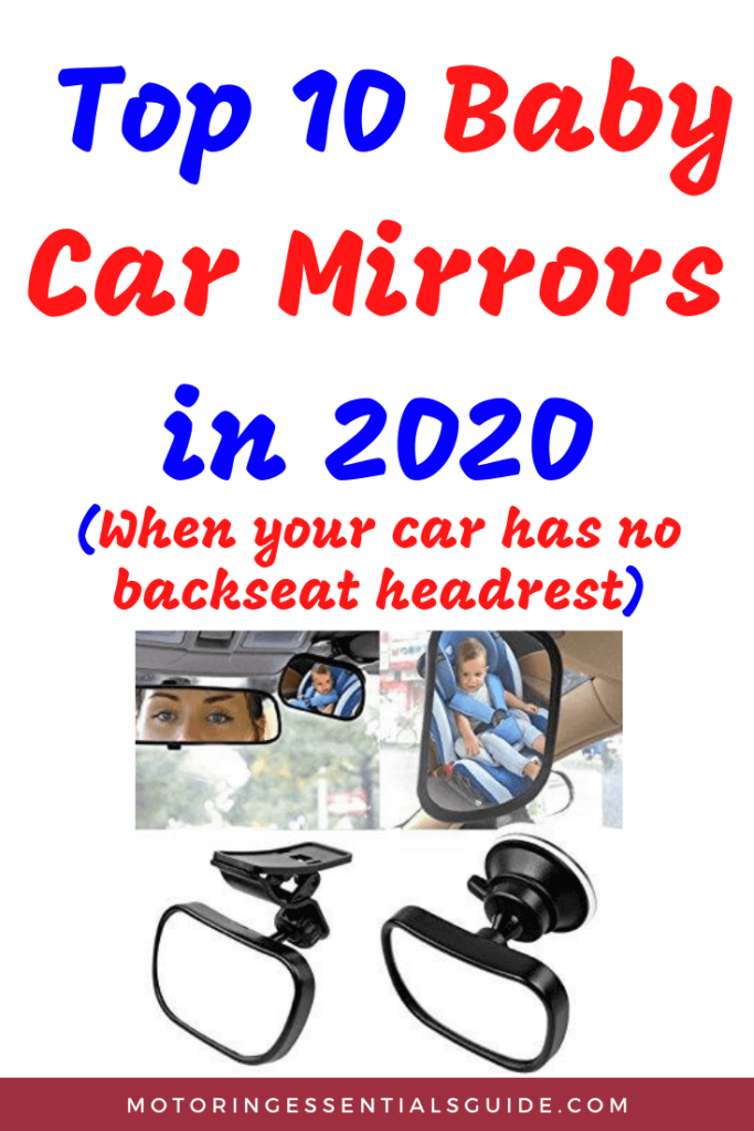 A curated list of the best baby car mirrors and child car monitors for a vehicle with no headrests