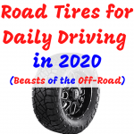 Top 11 Best off Road Tire for Daily Driving (FREE SHIPPING) in 2021