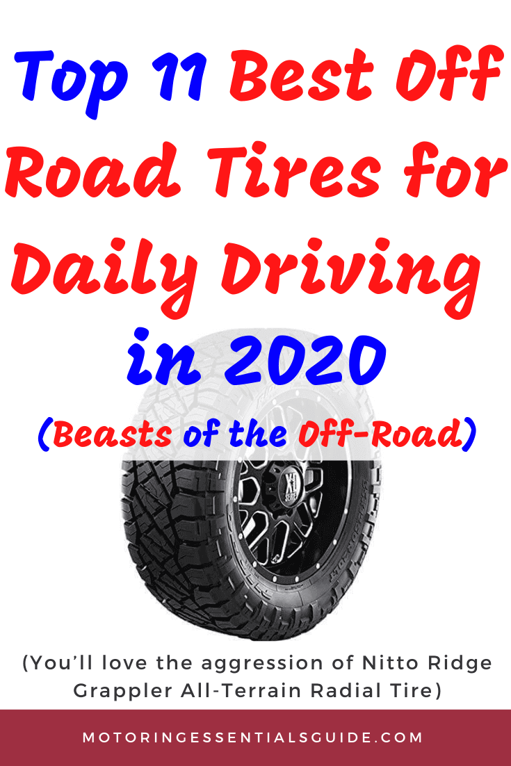 Review of the best off road tire for daily driving, best off road tires reviews. This is a curated list of the best off road tires for daily driver, best off road tires.