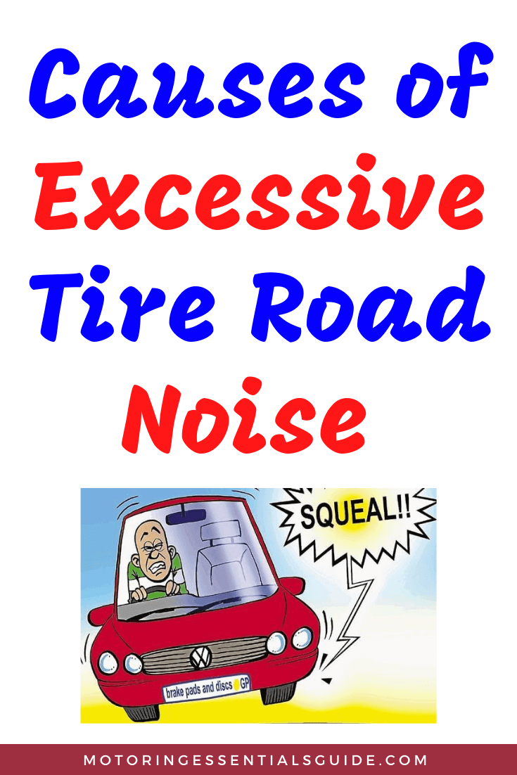 Cause of excessive tire road noise