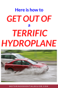 What is hydroplaning? What causes hydroplaning? How to get out of a hydroplane
