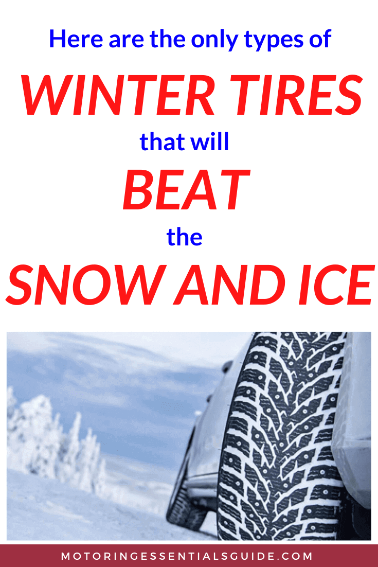 Types of winter tires, types of snow tires. Types of winter tires for snow, best wet traction tires, best rated snow tires